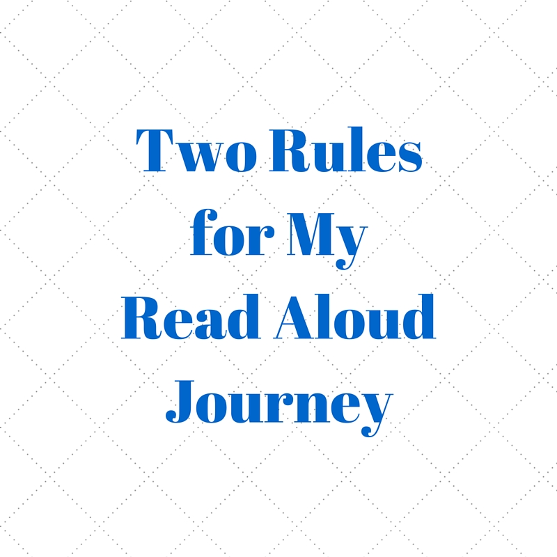 Two Rules for My Read Aloud Journey