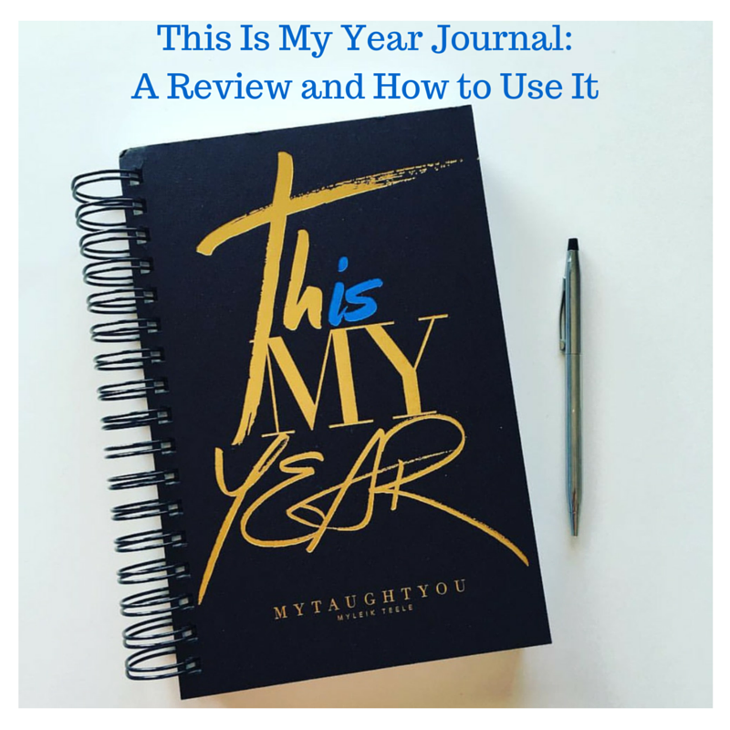 This Is My Year Journal- A Review and How to Use It