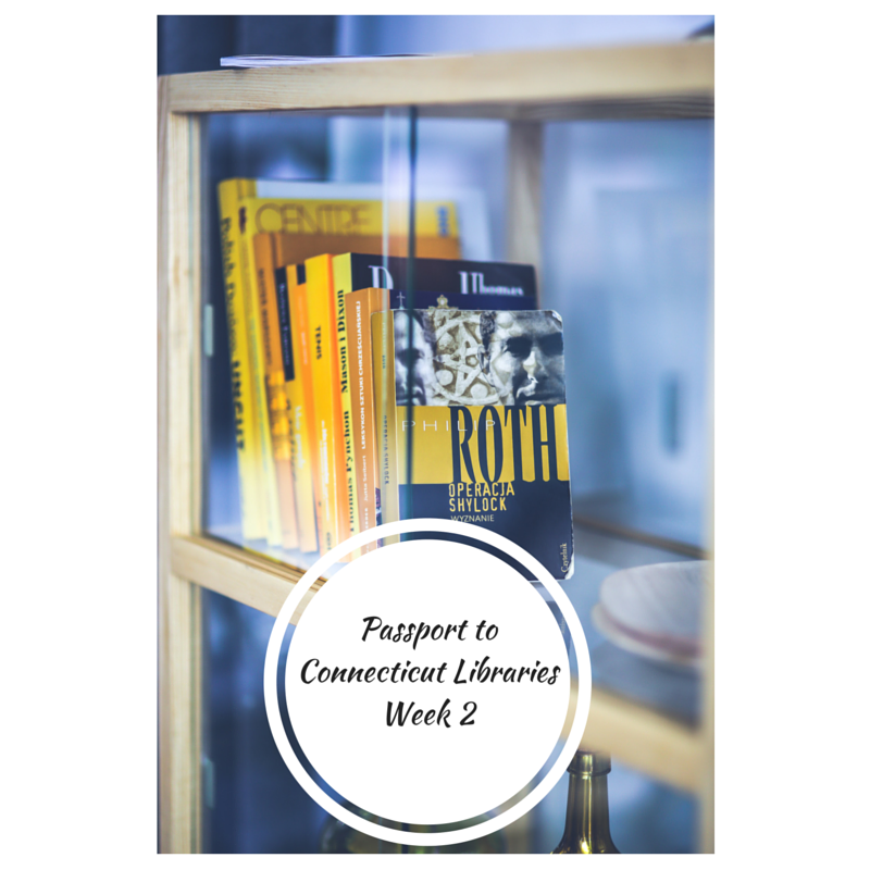 Passport to CT LibrariesWeek 2
