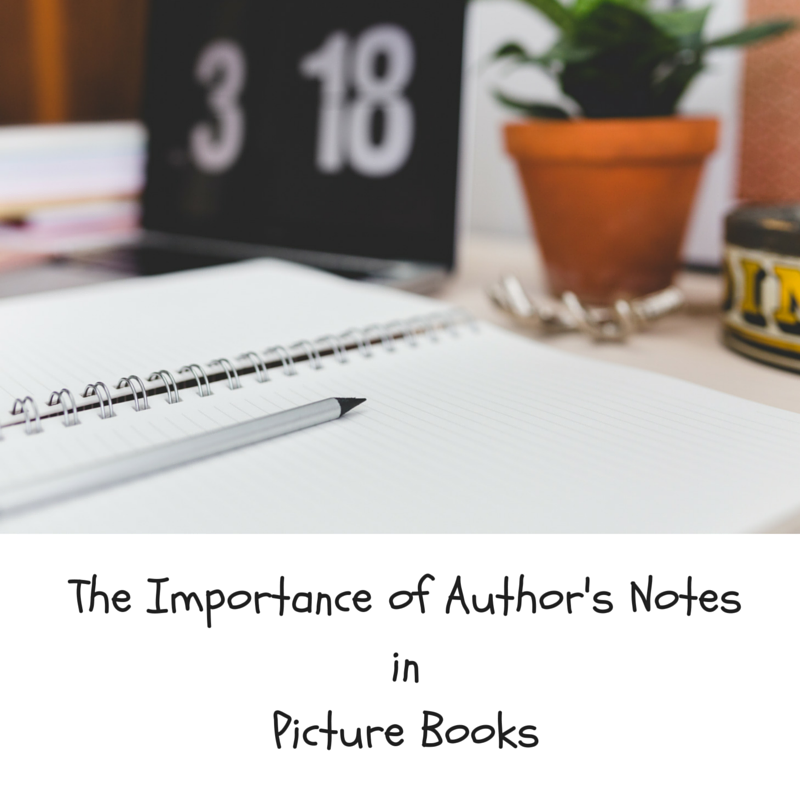 The Importance of Author's Notes in Picture Books