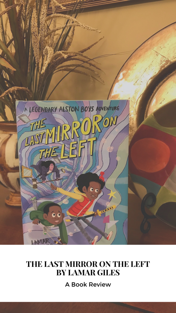 The Last Mirror on the Left by Lamar Giles